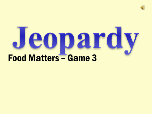 Food Jeopardy Game Three
