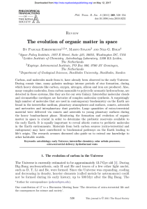 The evolution of organic matter in space