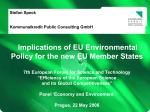 Implications of EU Environmental Policy for the new EU