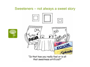 Sweeteners Natural and Artificial