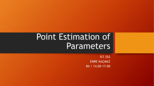 Point Estimation of Parameters