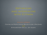 Optimizing and interfacing with Cython