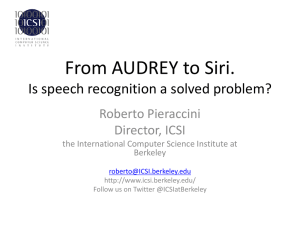 From AUDREY to Siri. - International Computer Science Institute