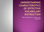 Understanding characteristics of effective vocabulary instruction