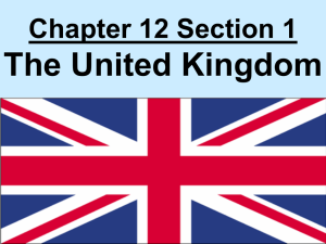 Chapter 10 Section 1 The United Kingdom