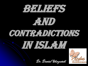 Basic Beliefs and Contradictions in Islam