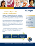 A Proactive Approach to Specialty Management