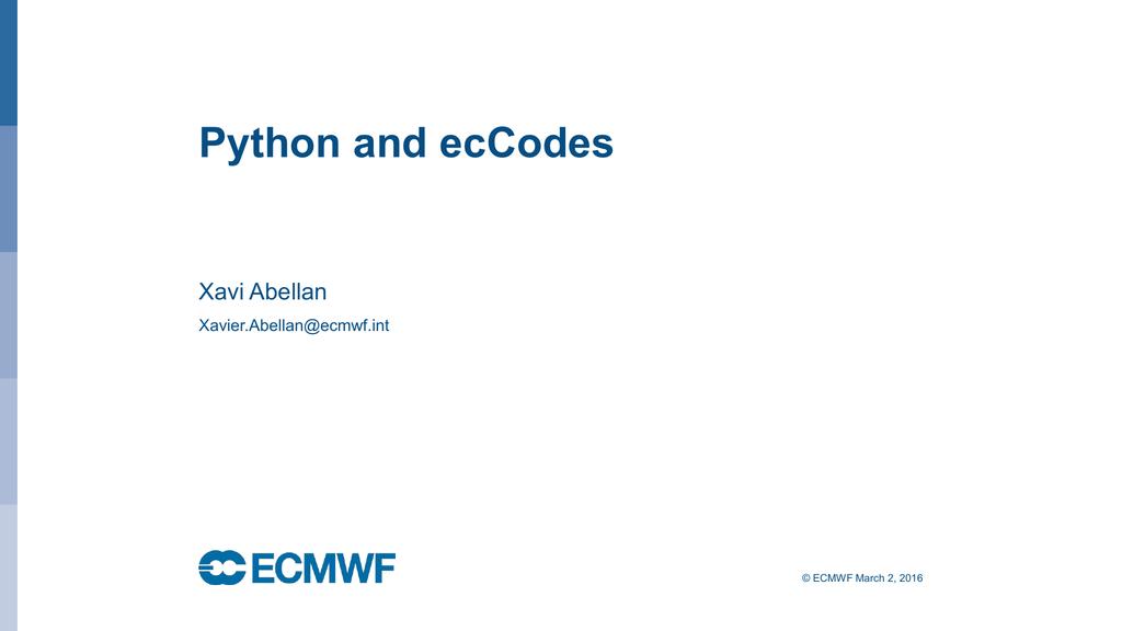 Python and ecCodes - ECMWF Confluence Wiki