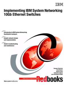Implementing IBM System Networking 10Gb