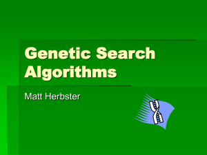 Genetic Search Algorithms