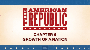 Chapter 9 Growth of a Nation