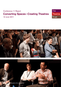 Converting Spaces~Creating Theatres