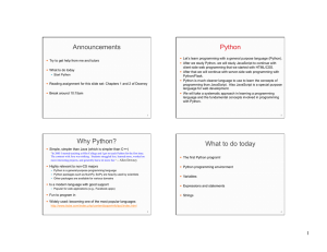 Announcements Python Why Python? What to do today