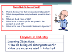 Using enzymes in industrial processes