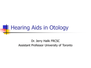 Hearing Aids in Otology