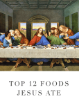 top 12 foods jesus ate