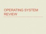Chapter 8 – Operating Systems