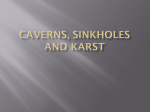 Caverns, Sinkholes and Karst groundwater
