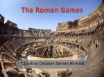The Roman Games The Gladiatorial Games