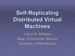 Self-Replicating Distributed Virtual Machines