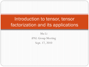 Introduction to tensor, tensor factorization and its applications