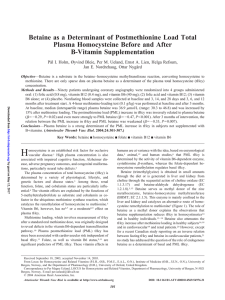 Betaine as a Determinant of Postmethionine Load Total Plasma