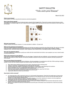 "SAFETY BULLETIN ""Ticks and Lyme Disease"" March 30, 2012 What"