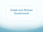 Greek and Roman Government - Mr. Hudec and His Latin Stuff