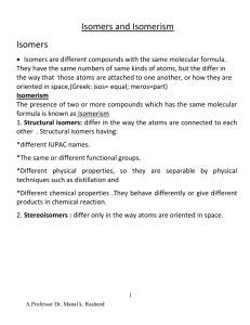 Isomers and Isomerism Isomers