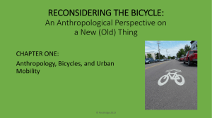 RECONSIDERING THE BICYCLE: An Anthropological