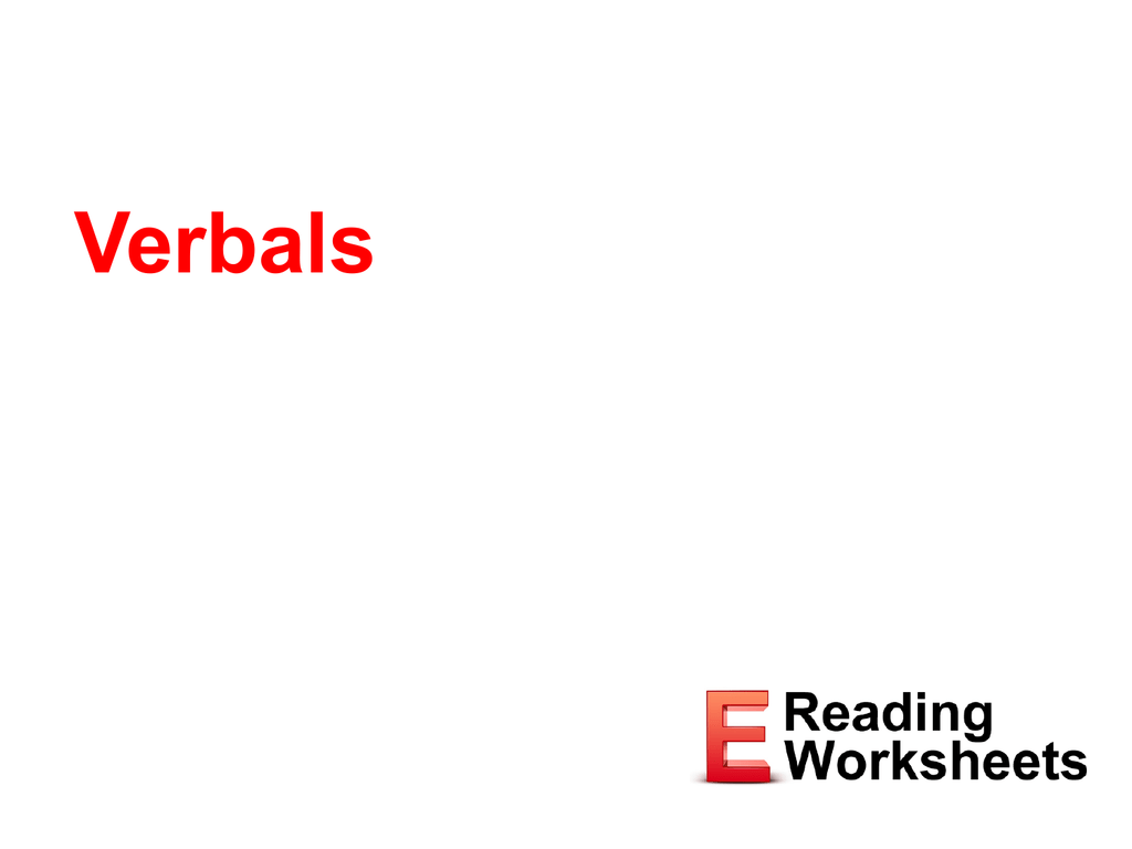 Verbals Ereading Worksheets Esl, toefl, ielts, 2nd 3rd 4th 5th grade, k12 readings. studyres com