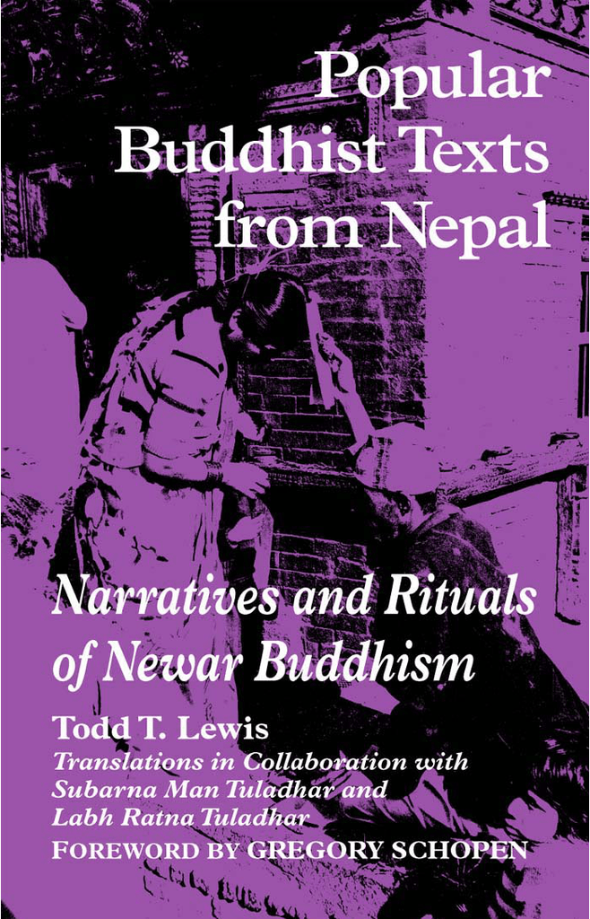 Popular Buddhist Texts From Nepal : Narratives and Rituals of