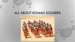 All about roman soldiers - The Pearl Primary School