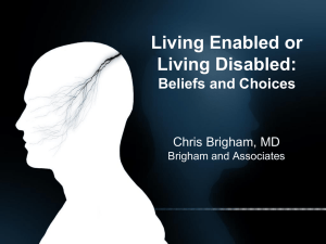 Living Enabled or Living Disabled: Beliefs and Choices