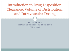 Intravascular Dosing, Clearance, and Volume of Distribution