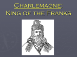 Charlemagne: King of the Franks