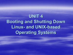 Booting and Shutting Down UNIX Flavored Operating Systems
