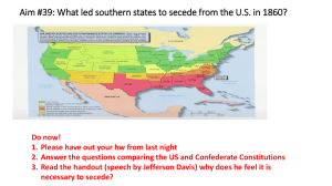 Aim #39: What led southern states to secede