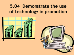 5.04 Demonstrate the use of technology in promotion World Wide Web