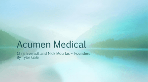 Acumen Medical Chris Eversull and Nick Mourlas – Founders By