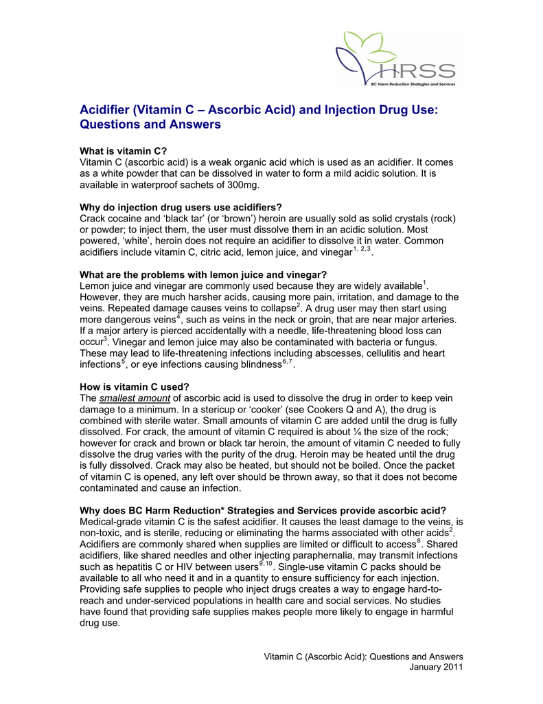 Acidifier (Ascorbic Acid) and Injection Drug Use: Questions and