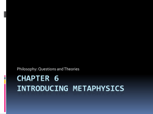Chapter 6 Introducing Metaphysics