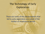 The Technology of Early Exploration