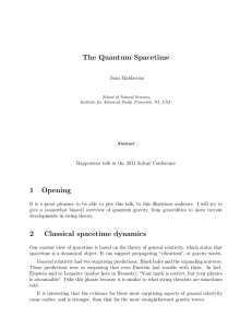The Quantum Spacetime 1 Opening 2 Classical spacetime dynamics
