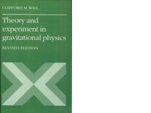Clifford M. Will Theory and Experiment in Gravitational Physics 1993