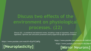 Discuss two effects of the environment on physiological processes