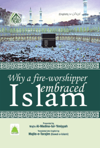 Why a Fire-Worshipper Embraced Islam - Dawat-e