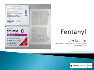 What is Fentanyl? - Drug and Alcohol Nurses Australasia