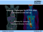 Imaging Challenges for ACRIN Sites Compliance and Set-up