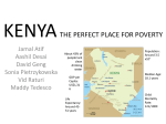 KENYA THE PERFECT PLACE FOR POVERTY